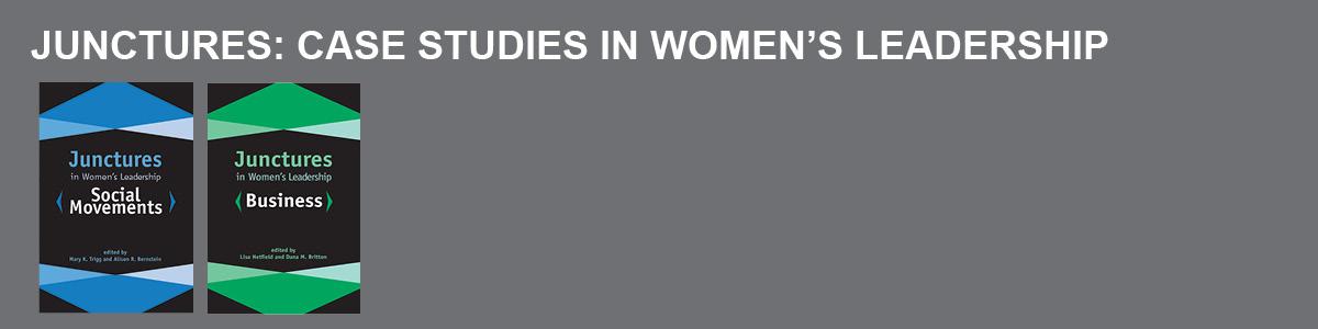 Junctures in Women's Leadership | Rutgers University Press